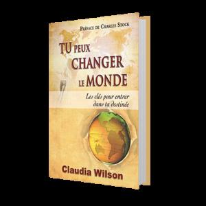 livre-tu-peux-changer-le-monde-claudia-wilson-hodos